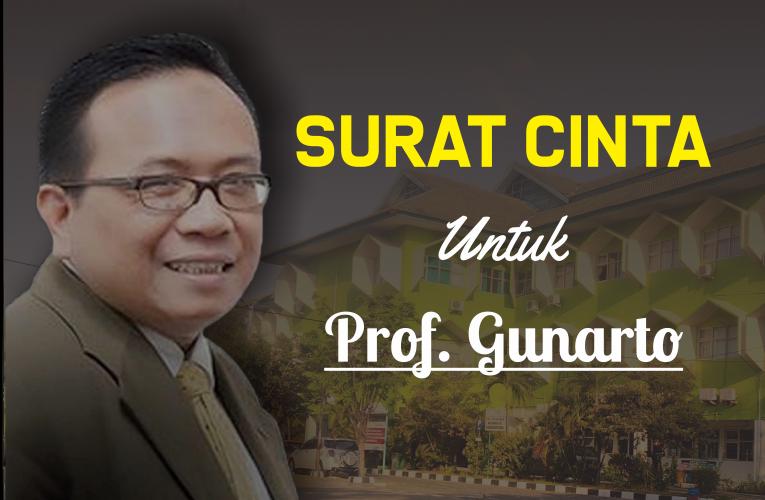 Surat Cinta Untuk Prof.Gunarto